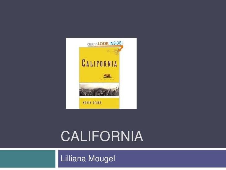 California<br />LillianaMougel<br />