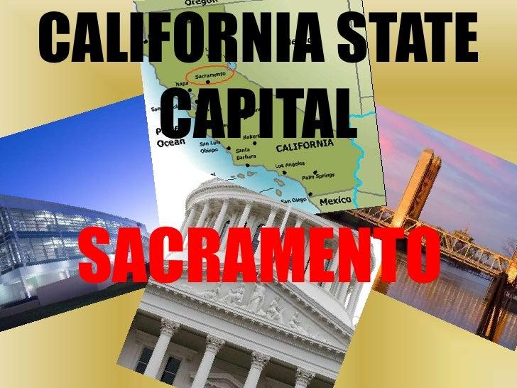 CALIFORNIA STATE CAPITAL<br />SACRAMENTO<br />