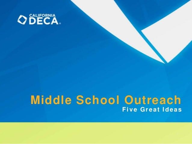 Middle School OutreachFive Great Ideas