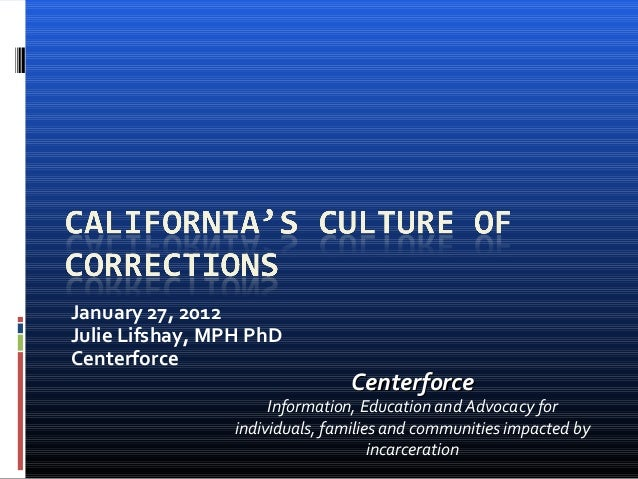 January 27, 2012 Julie Lifshay, MPH PhD Centerforce CenterforceCenterforce Information, Education and Advocacy for individ...