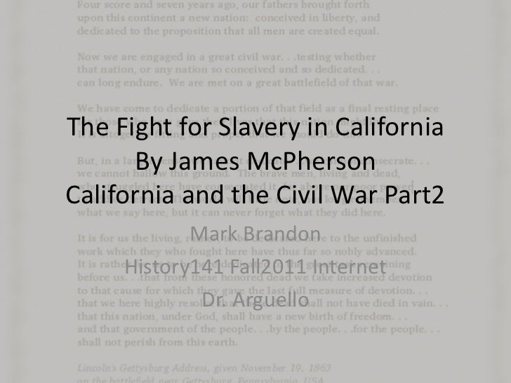 The Fight for Slavery in California By James McPhersonCalifornia and the Civil War Part2 ...