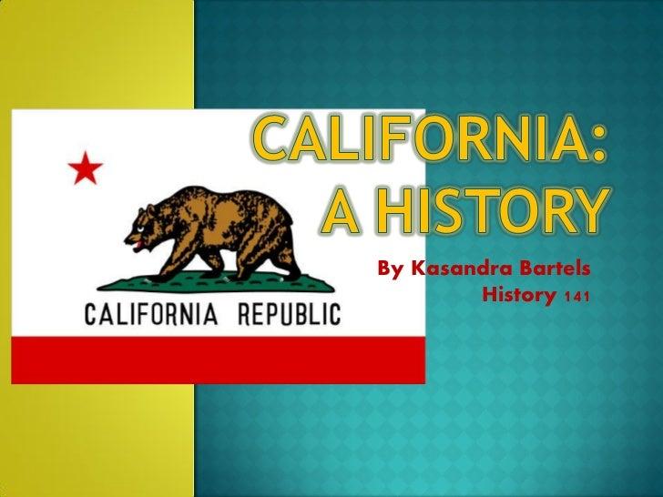 By Kasandra Bartels        History 141