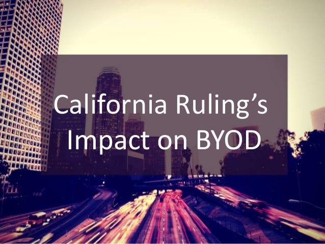 California Ruling's  Impact on BYOD