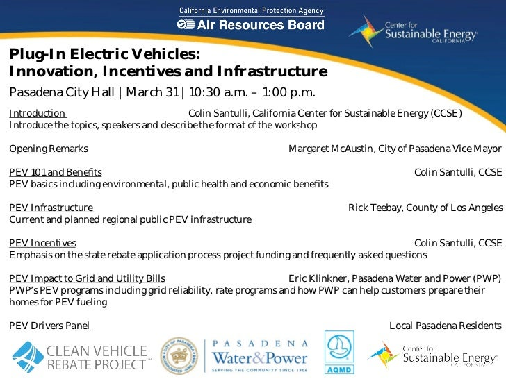 Plug-In Electric Vehicles:Innovation, Incentives and InfrastructurePasadena City Hall | March 31 | 10:30 a.m. – 1:00 p.m.I...