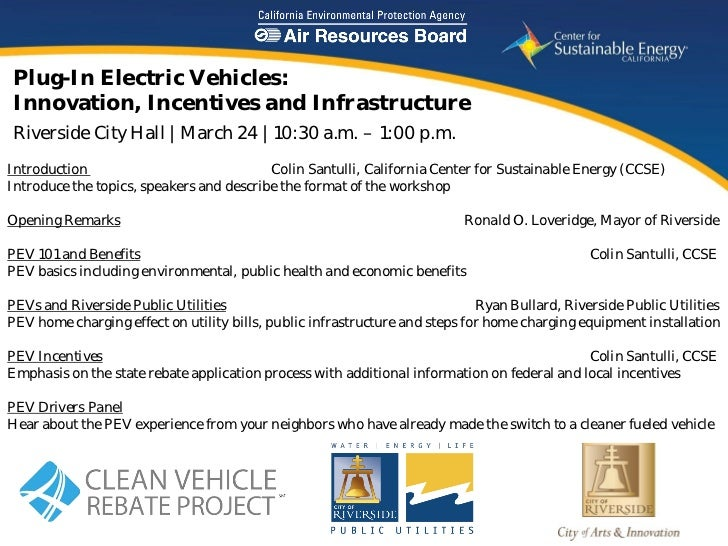 Plug-In Electric Vehicles:Innovation, Incentives and InfrastructureRiverside City Hall | March 24 | 10:30 a.m. – 1:00 p.m....
