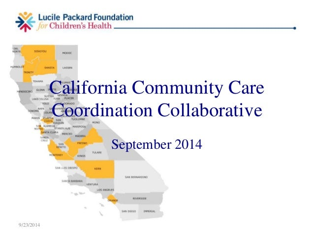 California Community Care  Coordination Collaborative  September 2014  9/23/2014