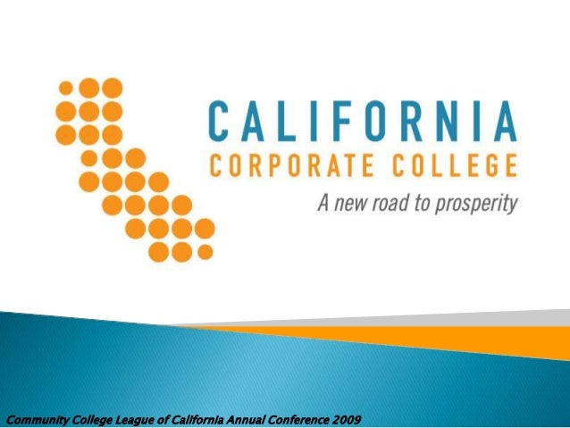 CALED and CCCEWD 2009 Grow Your Economic Opportunities Community College League of California Annual Conference 2009