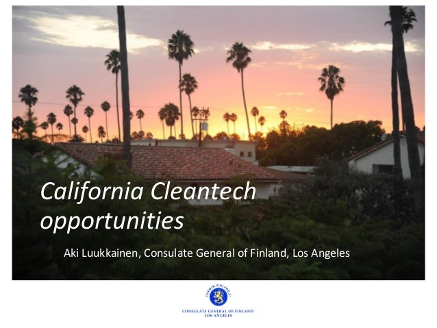 Aki Luukkainen, Consulate General of Finland, Los Angeles California Cleantech opportunities