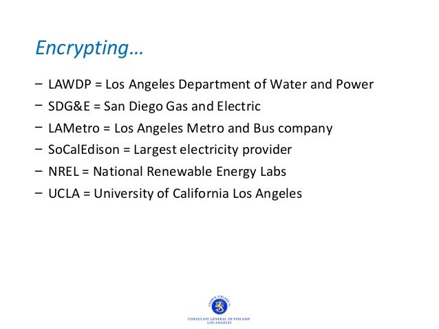 Encrypting… – LAWDP = Los Angeles Department of Water and Power – SDG&E = San Diego Gas and Electric – LAMetro = Los Angel...