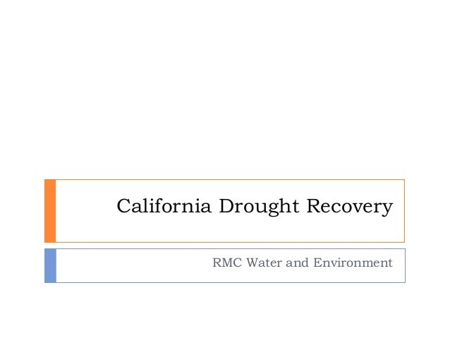 California Drought Recovery RMC Water and Environment