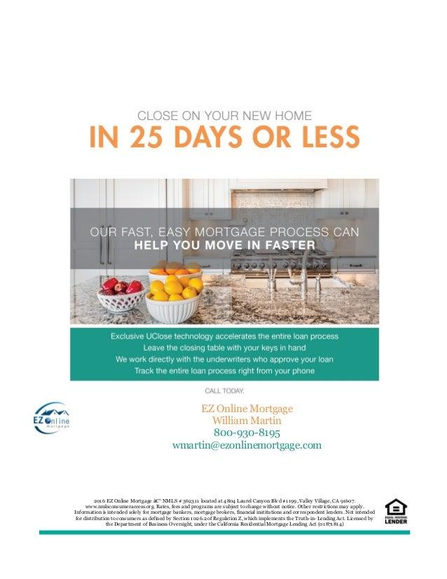 EZ Online Mortgage William Martin 800-930-8195 wmartin@ezonlinemortgage.com 2016 EZ Online Mortgage – NMLS # 362311 loca...