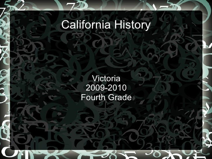 California History Victoria 2009-2010 Fourth Grade