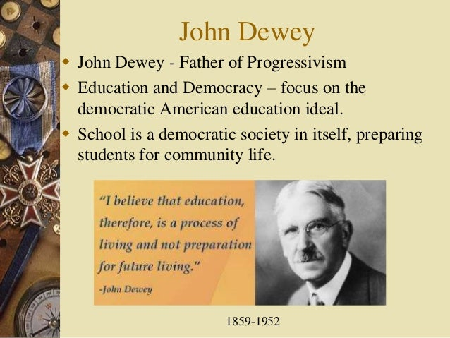 deweys views of science John dewey (/ d u i / october 20 dewey represented mr democracy and mr science, the two personifications which they thought of representing modern values and hailed him as his leading views on democracy included: first, dewey believed that democracy is an ethical ideal.