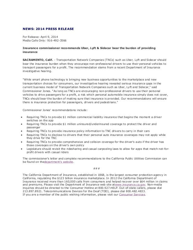 NEWS: 2014 PRESS RELEASE For Release: April 9, 2014 Media Calls Only: 916-492-3566 Insurance commissioner recommends Uber,...