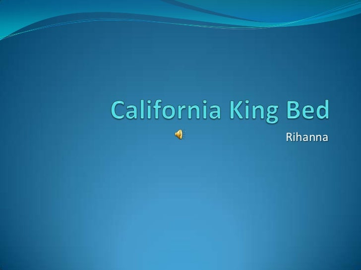 Lyrics California King Bed Rihanna