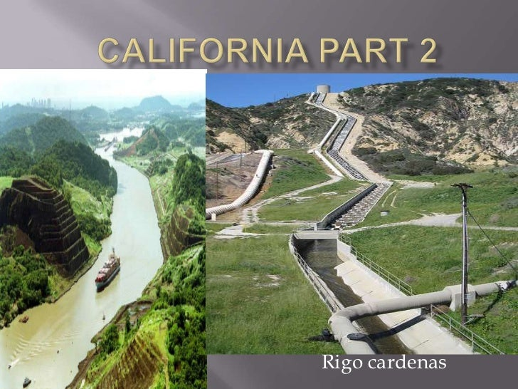 California part 2<br />Rigocardenas<br />