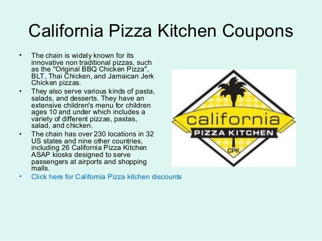 california pizza kitchen coupons the chain is widely known for its innovative non traditional pizzas - California Pizza Kitchen Coupon