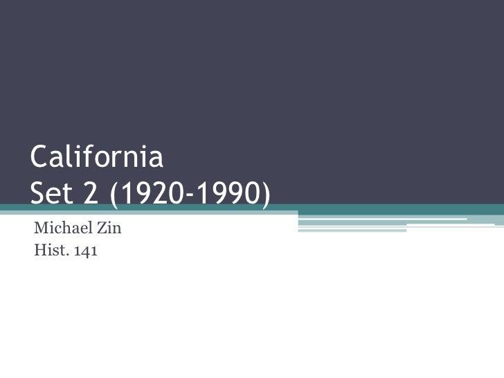 California Set 2 (1920-1990) Michael Zin Hist. 141
