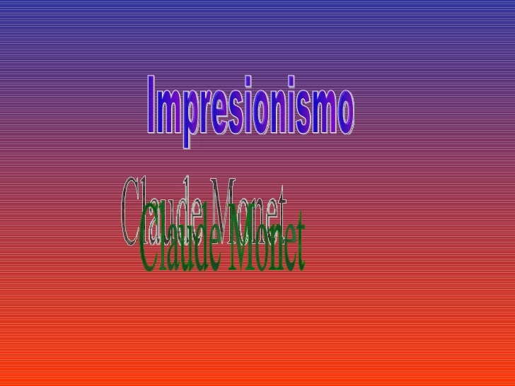 Impresionismo Claude Monet