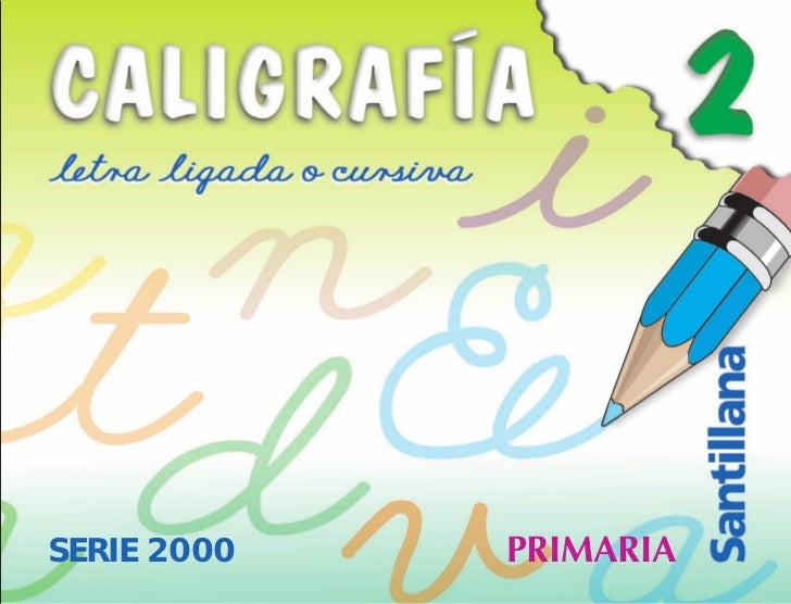 PRIMARIA Santillana              SERIE 2000   PRIMARIA
