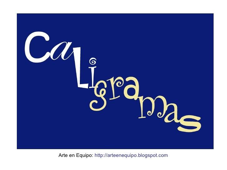 Arte en Equipo:  http://arteenequipo.blogspot.com