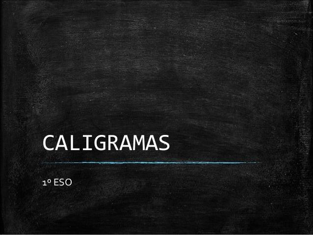 CALIGRAMAS 1º ESO