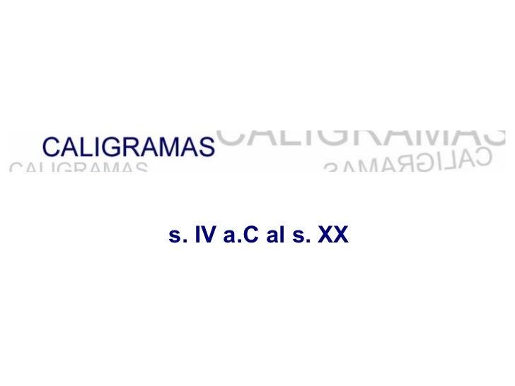s. IV a.C al s. XX
