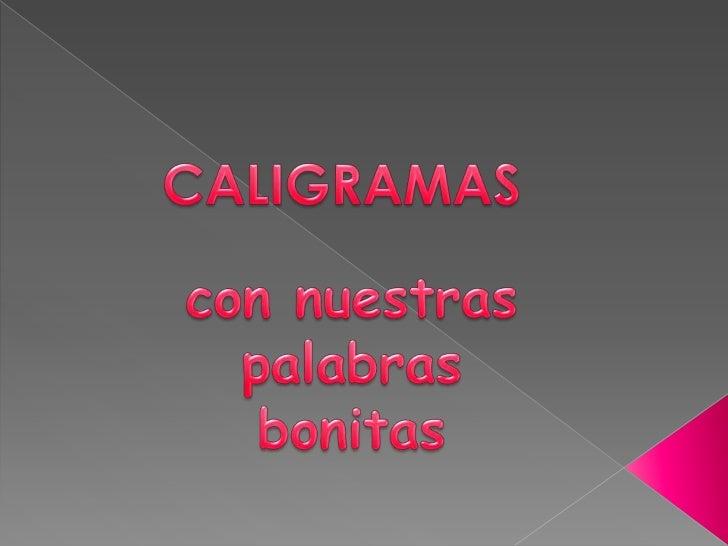 Caligramas palabras bonitas 2012