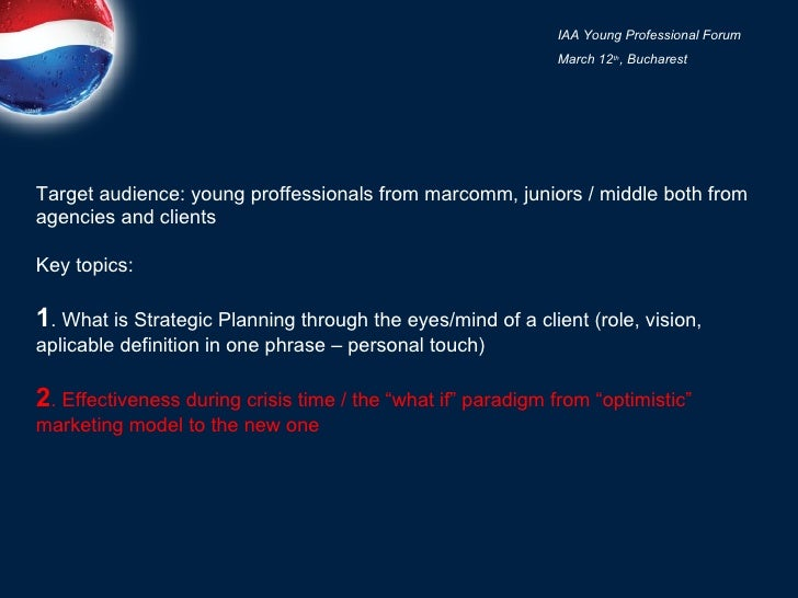 Target audience: young proffessionals from marcomm, juniors / middle both from agencies and clients Key topics: 1 . What i...