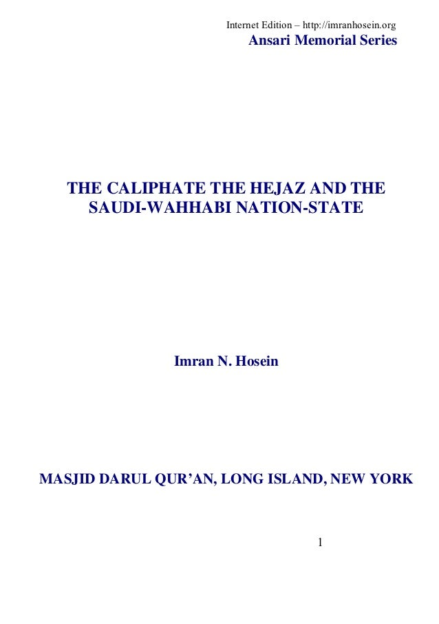 Internet Edition – http://imranhosein.org                           Ansari Memorial Series   THE CALIPHATE THE HEJAZ AND T...