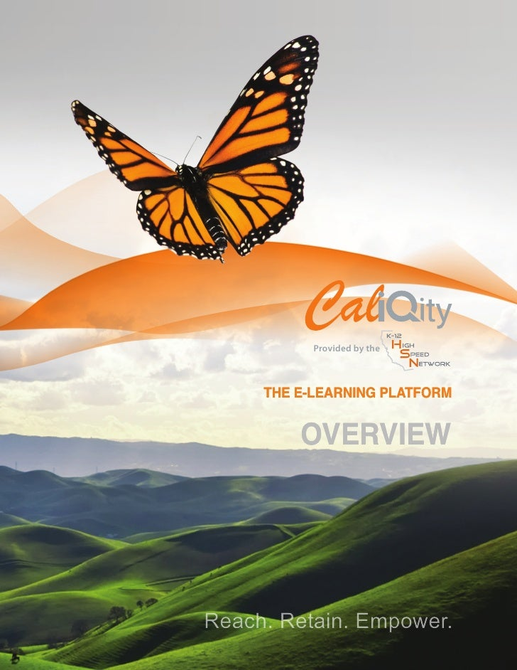 Provided by the     THE E-LEARNING PLATFORM         OVERVIEWReach. Retain. Empower.