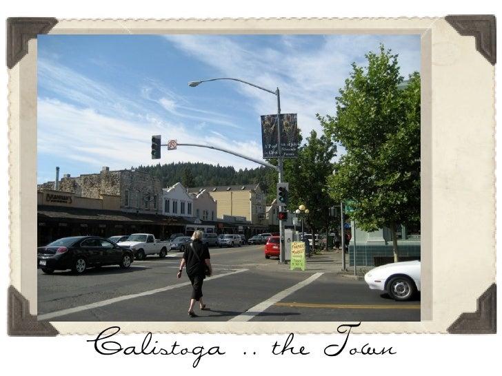 Calistoga .. the Town