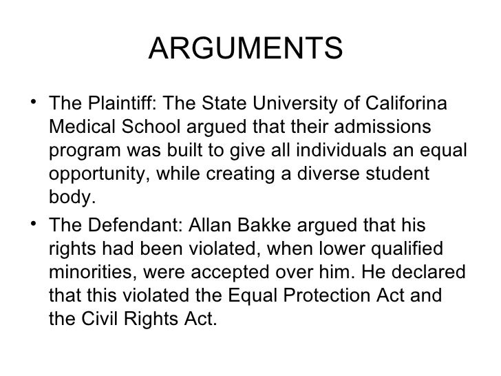 an analysis of the case of allan bakke for the university of california medical school at favis in 1 Regents of the university of california: regents of the university of california4-a case to the davis medical school bakke v.