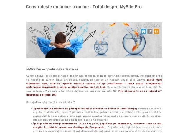 ConstruieşteunimperiuonlineTotuldespreMySitePro   MySitePro––oportunitateadeafaceri Cutoţiiamauzitde...