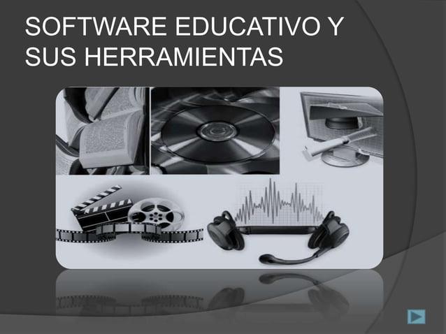 SOFTWARE EDUCATIVO Y SUS HERRAMIENTAS