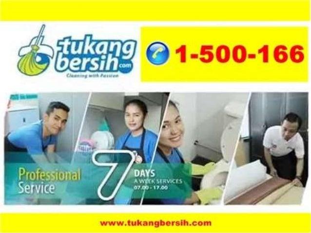 Call 1 500 166 jasa cleaning service jakarta jasa cleaning service jakarta pusat Slide 2