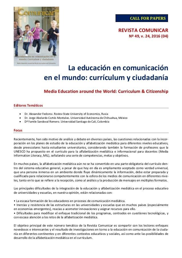 REVISTA COMUNICAR Nº 49, v. 24, 2016 (04) La educación en comunicación en el mundo: currículum y ciudadanía Media Educatio...