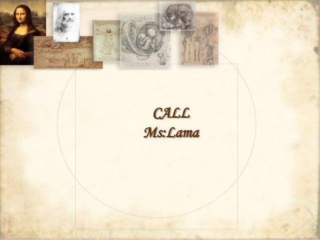 CALL  Ms:Lama