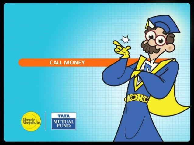 CALL MONEY