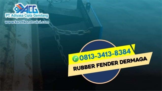 call 0813 34138384 supplier rubber fender d shape kendari 1 638