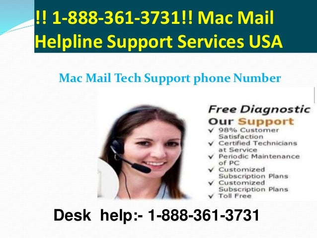 Call @ 1 888-361-3731 mac mail customer service number