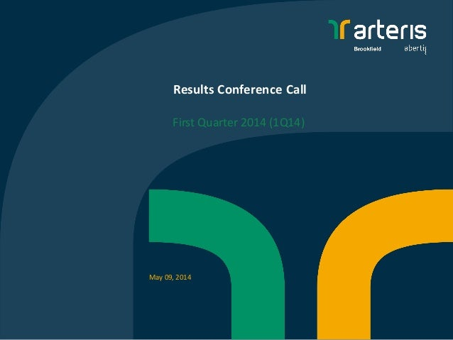 Results Conference Call First Quarter 2014 (1Q14) May 09, 2014