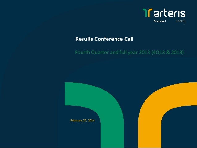 Results Conference Call Fourth Quarter and full year 2013 (4Q13 & 2013)  February 27, 2014