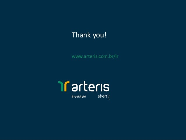 Thank you! www.arteris.com.br/ir