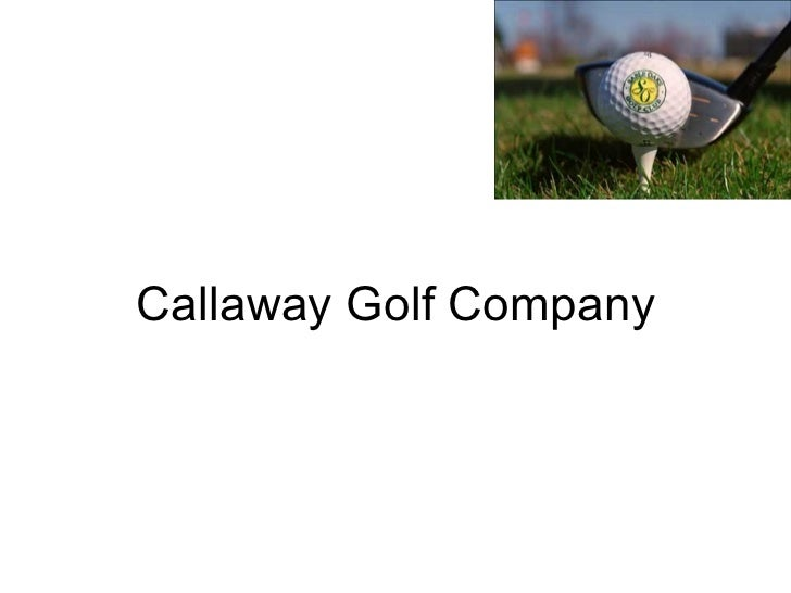 case analysis of callaway golf company