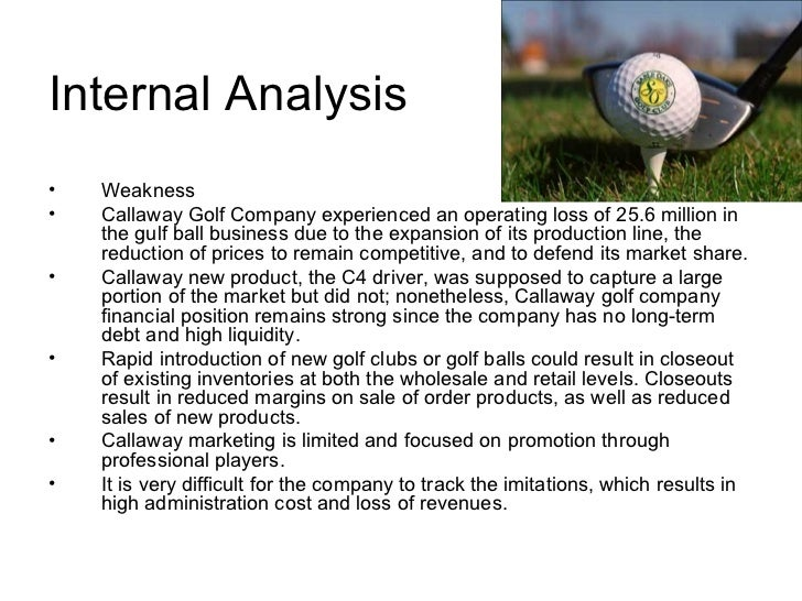 case study of callaway golf company Golf case agenda brief history current industry analysis macro analysis competition marketing financial analysis human resources recommendations history history macro 1700s: british sales.