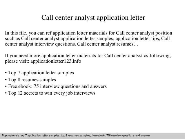 Call Center Analyst Application Letter In This File, You Can Ref  Application Letter Materials For Application Letter Sample ...