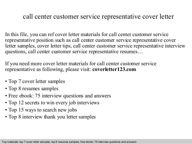Call Center Customer Service Representative Cover Letter In This File You Can Ref Sample