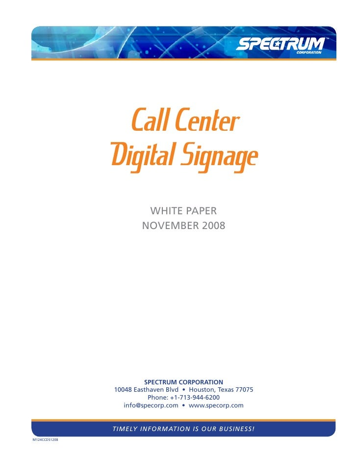 Call Center                Digital Signage                         White PaPer                        November 2008       ...