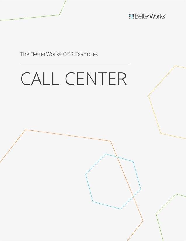 The BetterWorks OKR Examples CALL CENTER